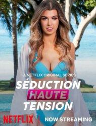Seduction haute tension parmi les meilleurs series de Netflix - Streaming gratuit